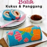 Bolu Gulung Batik Kukus & Panggang - H.13 B14 80611
