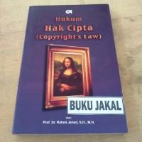 BUKU HUKUM HAK CIPTA (COPYRIGHT'S LAW) PROF RAHMI JENED _al
