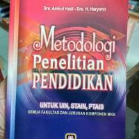 Metodologi penelitian Pendidikan untuk UIN,STAIN,PTAIS