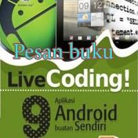 Buku Livecoding! 9 Aplikasi Android Buatan Sendiri+cd Oleh Arif