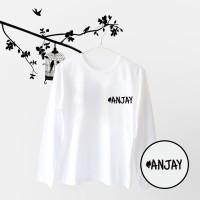 Tumblr Tee / T-Shirt / Kaos Wanita Lengan Panjang Anjay Warna Putih