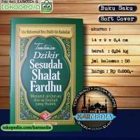 Tuntunan Dzikir Setelah Shalat Fardhu - Pustaka Ibnu Umar - Karmedia