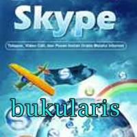 Buku Skype : Telepon, Video Call, dan Pesan Instan Gratis Melalui Inte