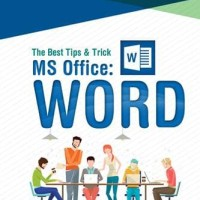 The Best Tips & Trick Ms Office- Word - E.07 B14 80869