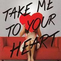 Take Me to Your Heart by Yuditha Hardini