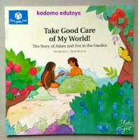 Take Good Care of My World ! The Story of Adam and Eve in the Garden