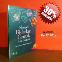 Buku Menjadi Bidadari Cantik Ala Islami
