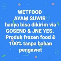 Wetfood ayam suwir 1kg