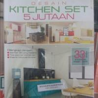 BUKU DESAIN KITCHEN SET 5 JUTAAN - WORO ANJOKRAWATI