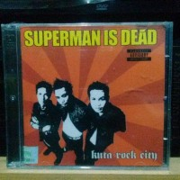 CD SUPERMAN IS DEAD - KUTA ROCK CITY