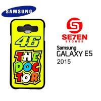 Casing Samsung E5 2015 rossi the doctor 2 Custom Hardcase