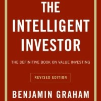 The Intelligent Investor: The Definitive Book on Value Investing.