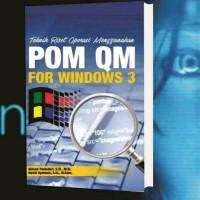 TEKNIK RISET OPERASI MENGGUNAKAN POM QM FOR WINDOWS 3