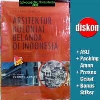 Arsitektur Kolonial Belanda di Indonesia - Yulianto Sumalyo