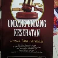 Undang-Undang Kesehatan Bidang Keahlian Kesehatan untuk SMK Farmasi