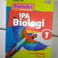 MANDIRI IPA BIOLOGI KELAS 1 SMP KUR 2013