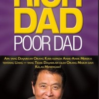 (BARU) Buku Rich Dad Poor Dad . Robert T Kiyosaki Motivasi Best Seller