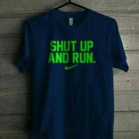 Kaos Nike Shut Up Run Nike