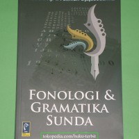 Buku Fonologi Dan Gramatika Sunda - Fatimah Djajasudarma