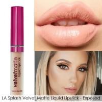 Jual Exp 2018-1 LA Splash Velvet Matte Liquid Lipstick - Exposed Murah