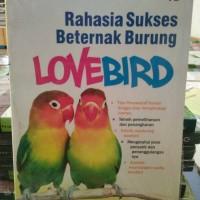 Rahasia sukses beternak burung lovebird