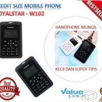 Handphone Royalstar Credit Size Mobile Phone - HP Kecil / Mungil / Sup