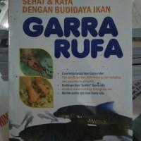 Sehat & kaya dengan budidaya ikan garra rufa
