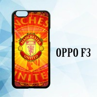 Casing Hardcase HP Oppo F3 Manchester United The Red Devils X5637