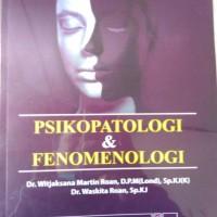 Buku Psikologi Kedokteran-Psikopatologi Dan Fenomenologi - Dr. Witjaks