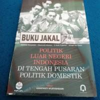 BUKU POLITIK LUAR NEGERI INDONESIA DI PUSARAN POLITIK DOMESTIK _al
