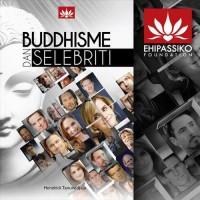 Buddhisme dan Selebriti (Bagaimana Agama Buddha di Mata Selebriti Duni