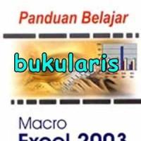 Buku Panduan Belajar Macro Excel 2003
