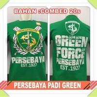 kaos oblong Persebaya Surabaya padi green force bonek combed 20s