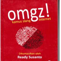 Kamus Slang Internet OMGZ!
