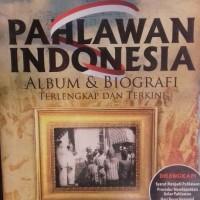 pahlawan indonesia album dan biografi