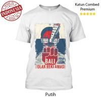 Kaos Bali Tolak Reklamasi #2 Katun Combed 24s Premium Distro