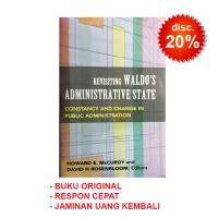 Revisting Waldo's Administrative State Howard E.mcCurdy