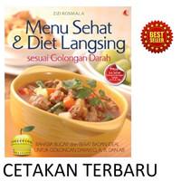 Buku Resep Makanan : MENU SEHAT & DIET LANGSING SESUAI GOLONGAN DARAH