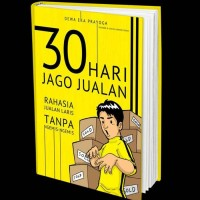 EBOOK 30 HARI JAGO JUALAN + BONUS EBOOK 17 TEKNIK CLOSING