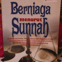 BERNIAGA MENURUT SUNNAH