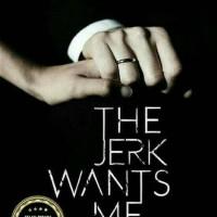 novel the jerk wants me
