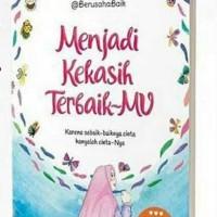 Menjadi kekasih terbaikmu-novel islami
