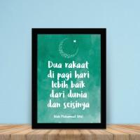 Poster Islami - Dua Rakaat di Pagi Hari Lebih baik dari Dunia
