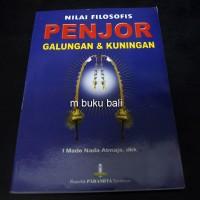 Nilai Filosofis Penjor Galungan dan Kuningan - buku bali hindu