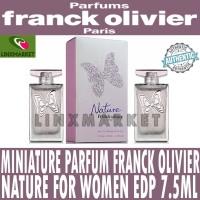 MINIATURE PARFUM FRANCK OLIVIER NATURE WOMEN EDP 7.5ML