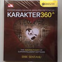 Kecerdasan Rahasia Manusia Indonesia - KARAKTER 360 oleh Erbe Sentanu