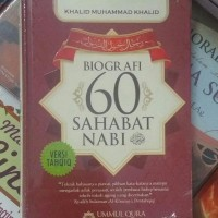 BIOGRAFI 60 SAHABAT NABI - KHALID MUHAMMAD KHALID - UMMUL QURA