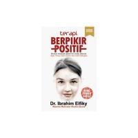 BARU Buku Terapi Berpikir Positif (New Edition) . Dr. Ibrahim Elfiky