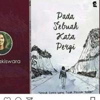 Pada sebuah kata pergi-novel Indonesia