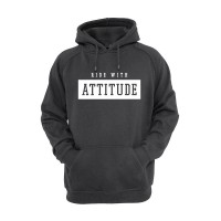 Ride With Attitude Hoodie